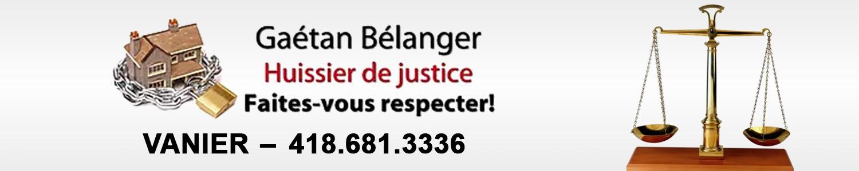 Gaétan Bélanger - Huissier de justice