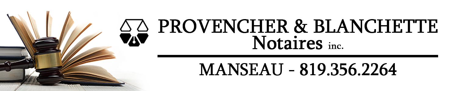 Provencher, Blanchette, Notaires Inc.